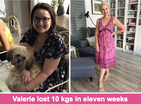 Valerie lost 10 kgs in eleven weeks